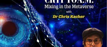 Dr Chris Kacher Mixing in the Metaverse